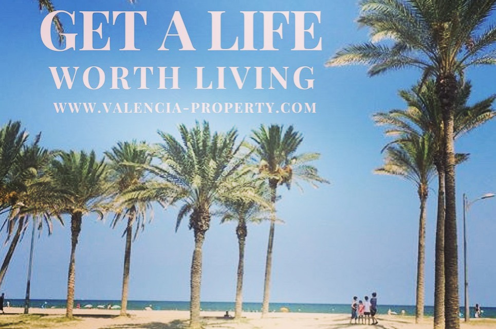 Get a life worth living. Join us in Valencia