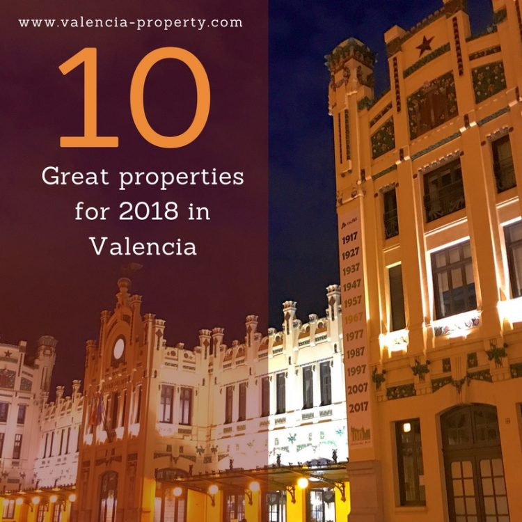 Ten great properties for 2018 in Valencia