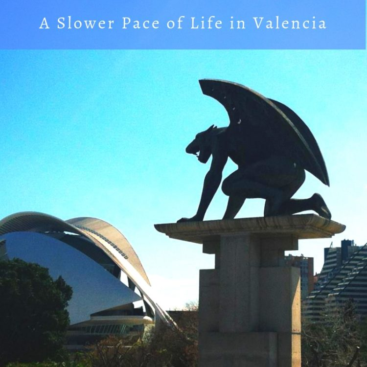 A Slower Pace of Life in Valencia