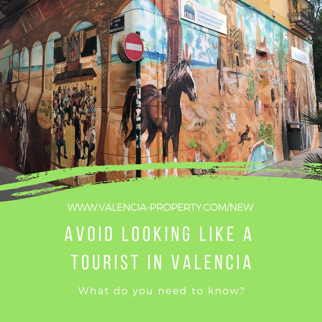 Avoid Looking Like A Tourist in Valencia