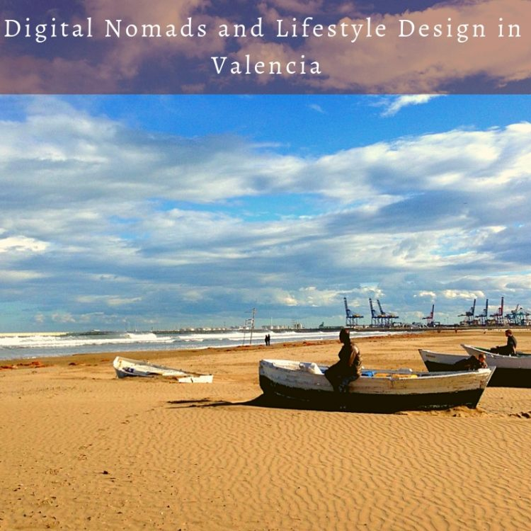 Digital Nomads and Lifestyle Design in Valencia