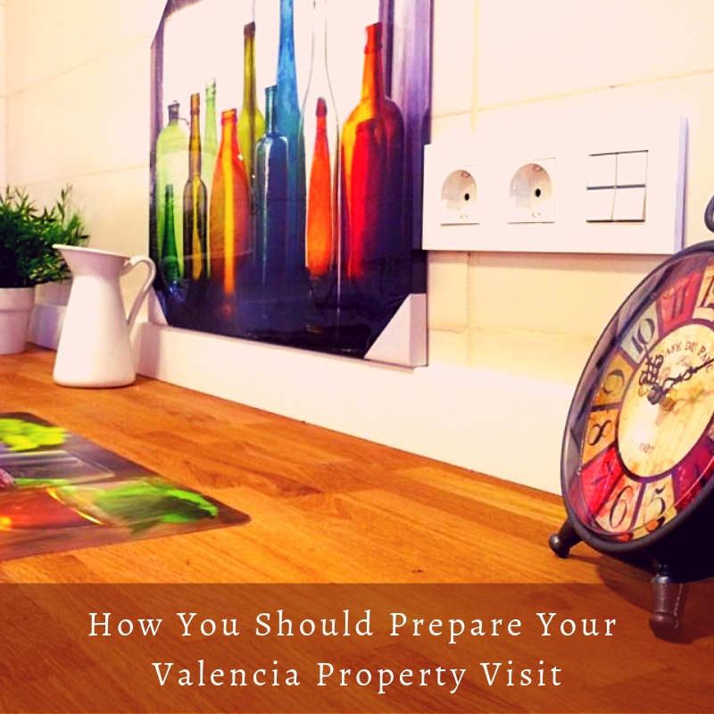 How You Should Prepare Your Valencia Property Visit