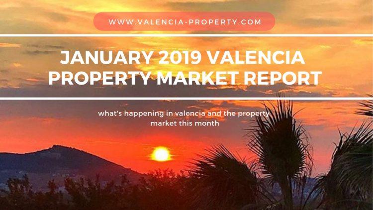 January 2019 Valencia Property market report