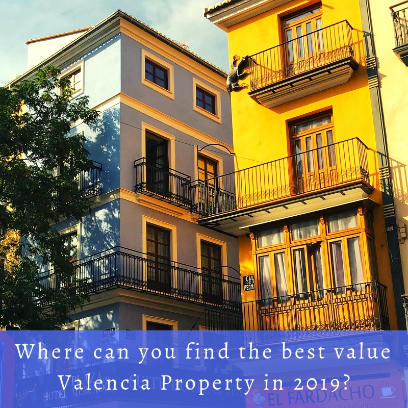 Where is the best value Valencia Property in 2019
