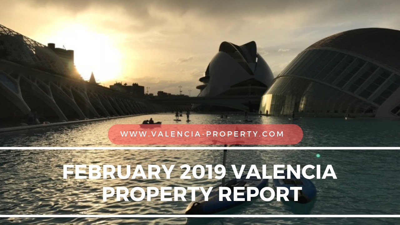 February 2019 Valencia Property report