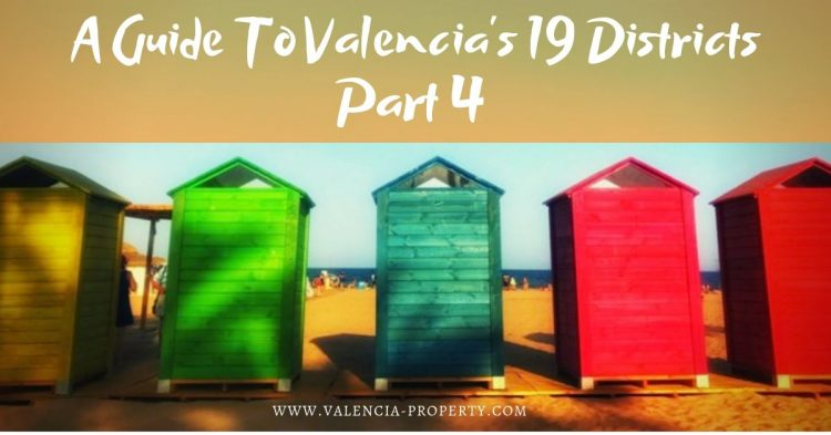 A Guide to Valencia's 19 Districts Part 4