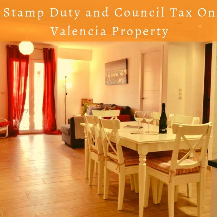 Stamp Duty and Council Tax On Valencia Property