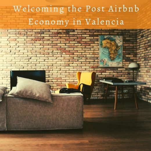 Welcoming the post airbnb economy in Valencia