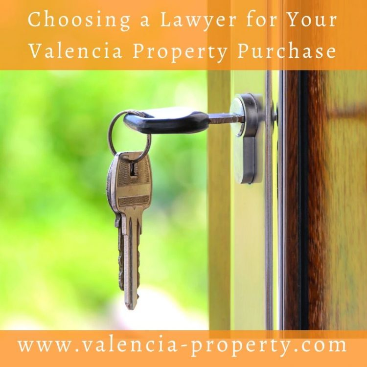 Choosing a lawyer for your Valencia Property Purchase