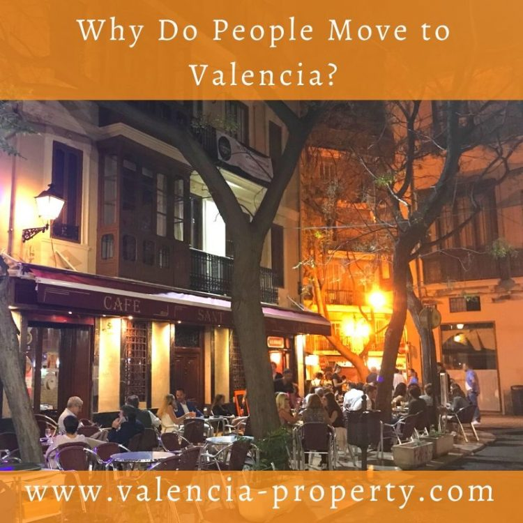 Why Do People Move to Valencia?