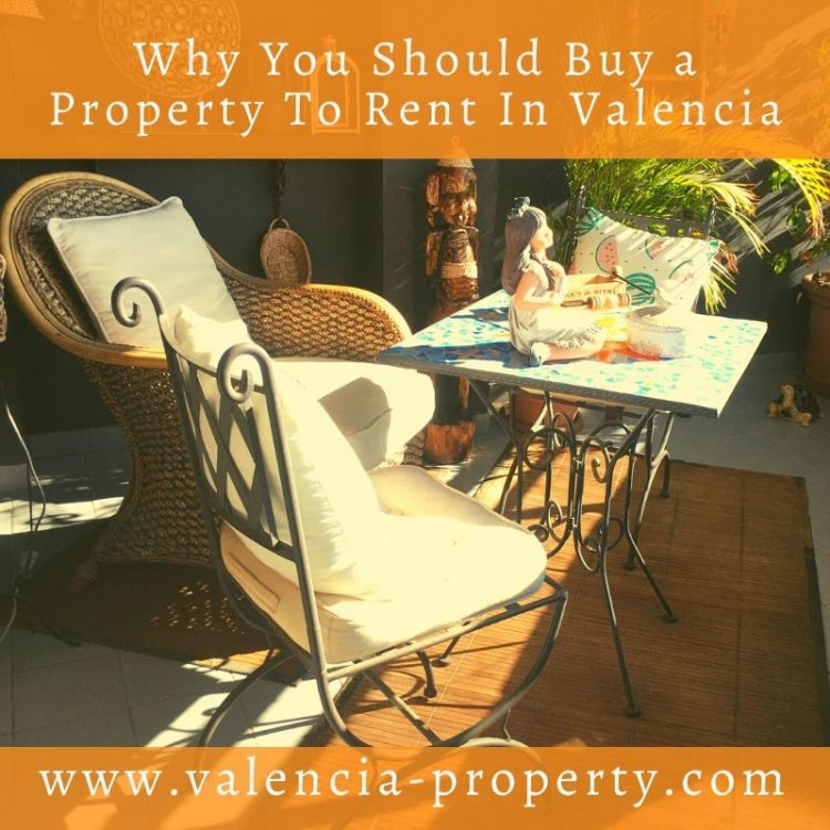 Why You Should Buy a Property To Rent In Valencia