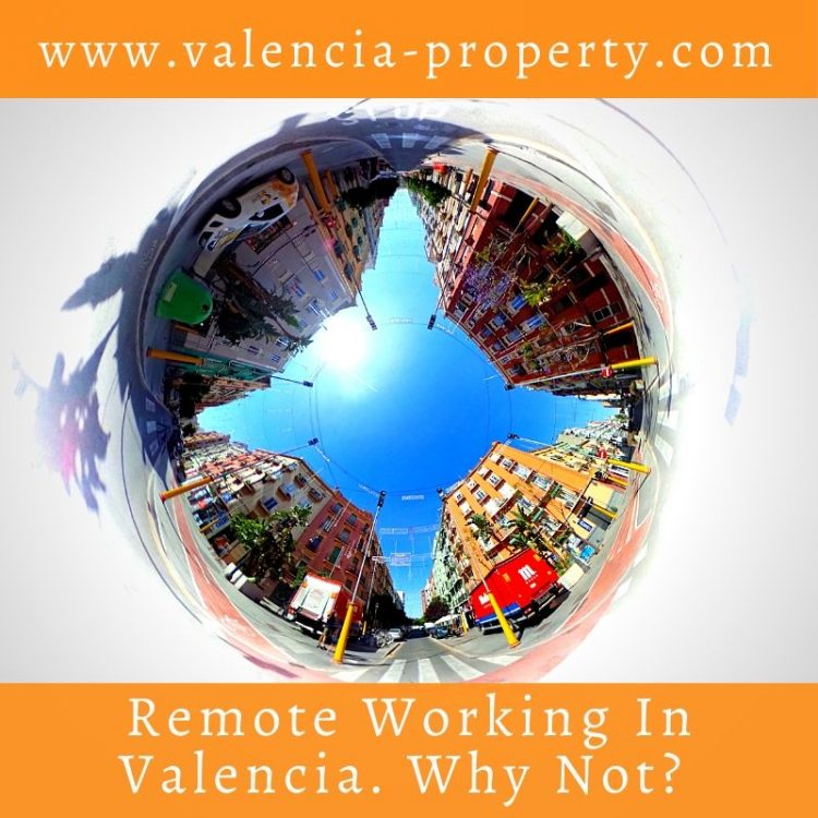 Remote Working in Valencia. Why Not?