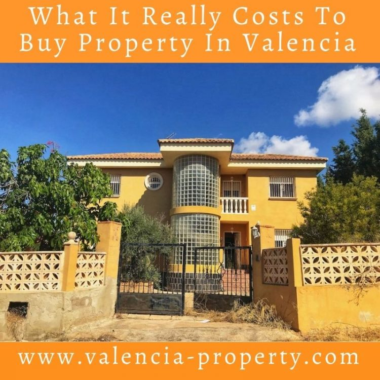 What It Really Costs To Buy Property In Valencia
