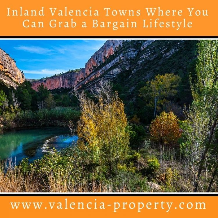 Inland Valencia Towns Where You Can Grab a Bargain Lifestyle