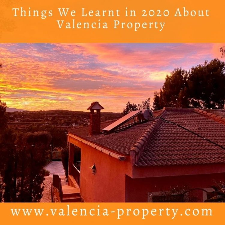 Things We Learnt in 2020 About Valencia Property
