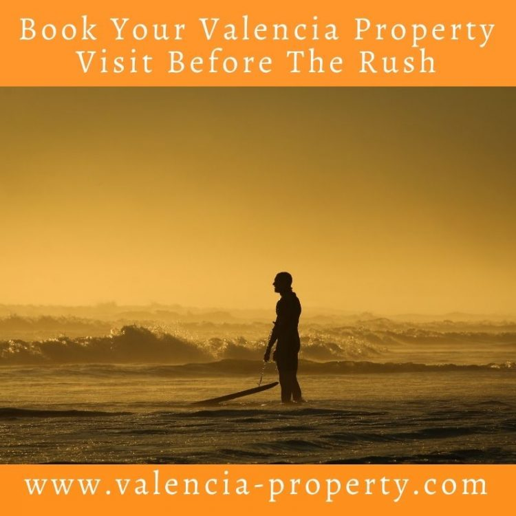 Book Your Valencia Property Visit Before The Rush