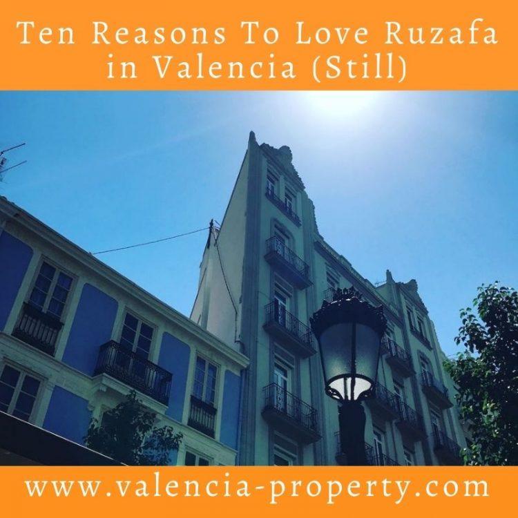 Ten Reasons To Love Ruzafa in Valencia (Still)