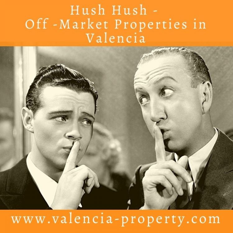 Hush Hush Properties. Owners Wanting to Sell Property Off Market in Valencia.