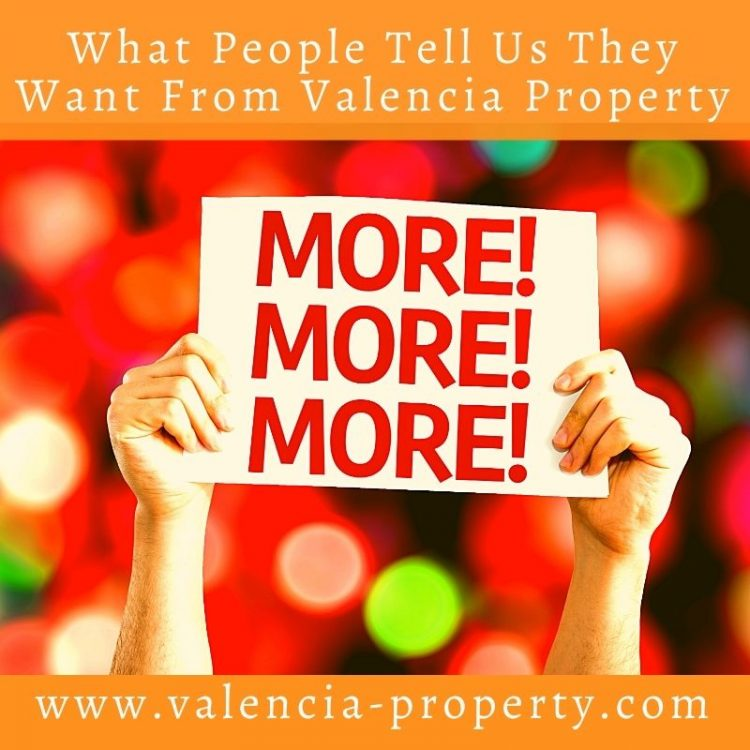 What People Tell Us They Want From Valencia Property