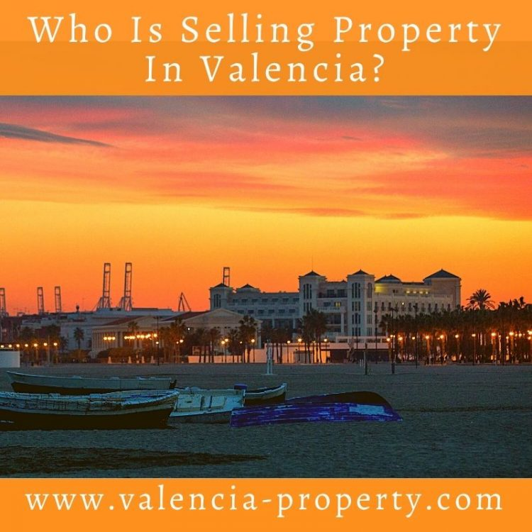 Who Is Selling Property In Valencia?