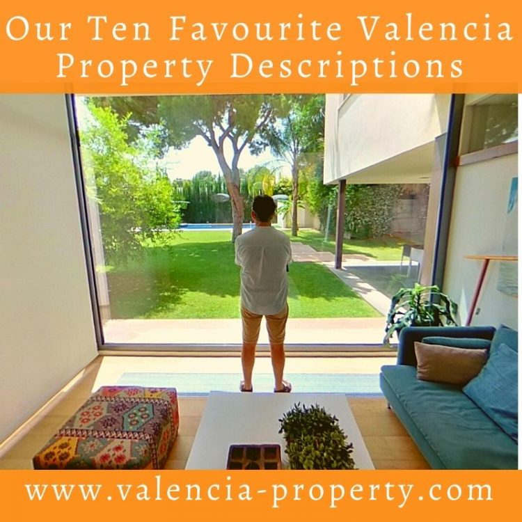 Our Ten Favourite Valencia Property Descriptions