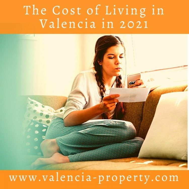 The Cost of Living in Valencia in 2021