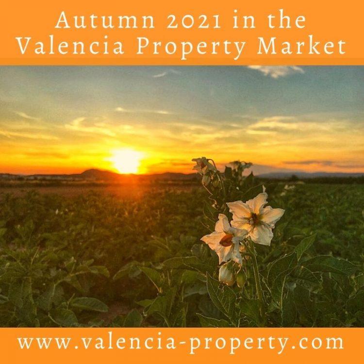 Autumn 2021 in the Valencia Property Market